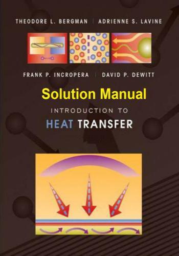 حل كتاب Introduction to Heat Transfer 5th Edition Solution Manual P_856zn4vr5